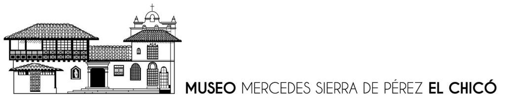 Museo Mercedes Sierra de Pérez El Chicó